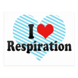 I Love Respiration Post Cards