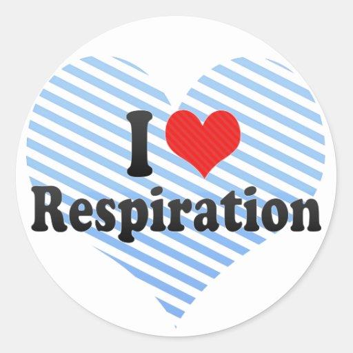 I Love Respiration Round Sticker