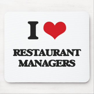 I love Restaurant Managers Mouse Pad