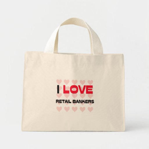 I LOVE RETAIL BANKERS CANVAS BAG