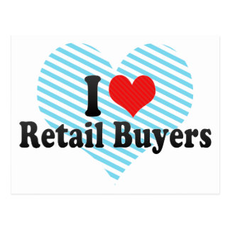 I Love Retail Buyers Post Card