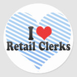 I Love Retail Clerks Stickers
