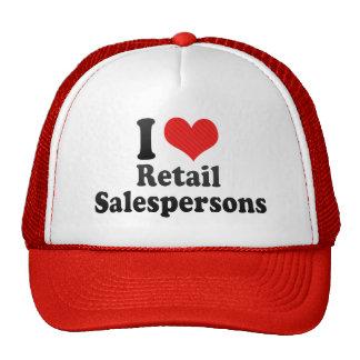 I Love Retail Salespersons Trucker Hats