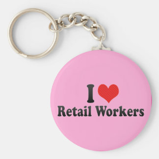 I Love Retail Workers Keychain