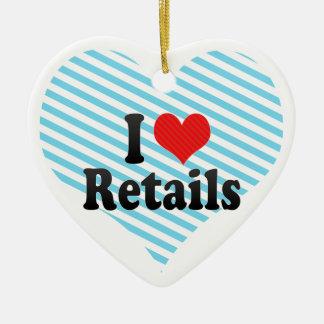 I Love Retails Ornament