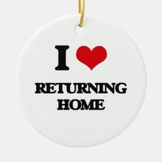 I Love Returning Home Round Ceramic Ornament