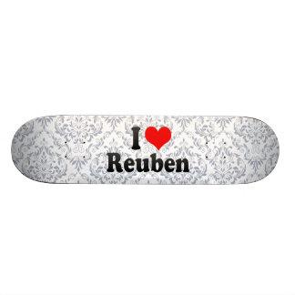 I love Reuben Skate Decks