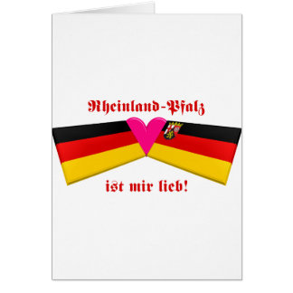 I Love Rheinland-Pfalz ist mir lieb Card