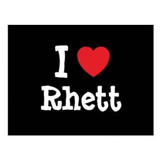 I love Rhett heart custom personalized Postcard