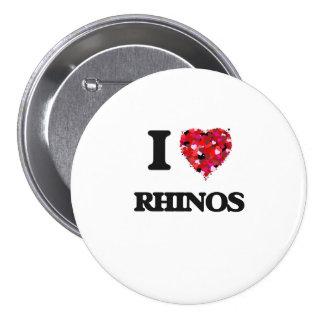 I love Rhinos 3 Inch Round Button
