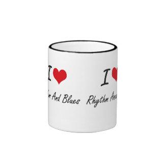 I Love RHYTHM AND BLUES Ringer Coffee Mug