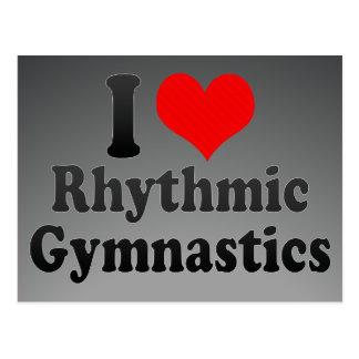 I love Rhythmic Gymnastics Postcard