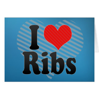 I Love Ribs Card