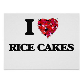I Love Rice Cakes food design Poster