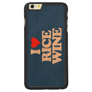 I LOVE RICE WINE CARVED CHERRY iPhone 6 PLUS CASE