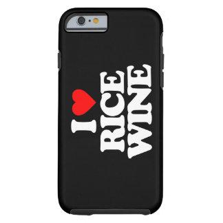 I LOVE RICE WINE TOUGH iPhone 6 CASE