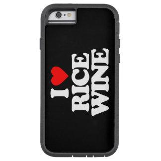 I LOVE RICE WINE TOUGH XTREME iPhone 6 CASE
