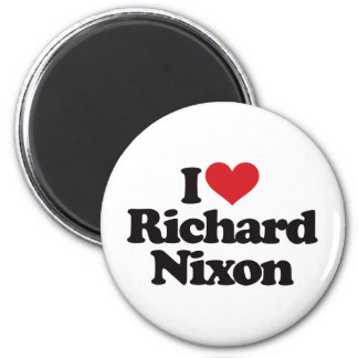 I Love Richard Nixon Magnet