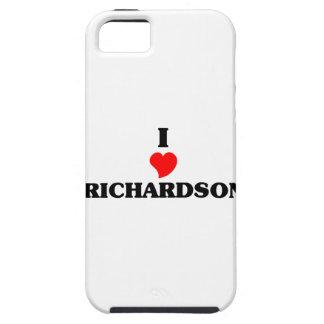 I love Richardson iPhone 5 Case
