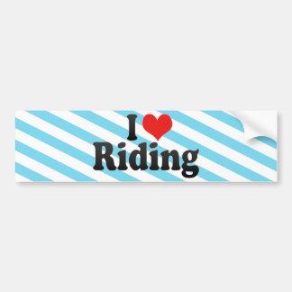 I Love Riding Bumper Stickers
