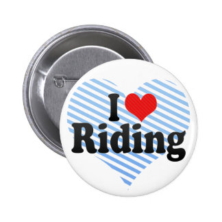 I Love Riding Pinback Buttons