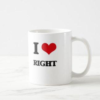 I love Right Coffee Mug