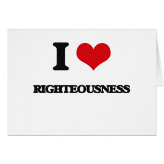 I Love Righteousness Greeting Card