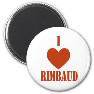 I love Rimbaud 2 Inch Round Magnet