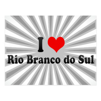 I Love Rio Branco do Sul, Brazil Postcard