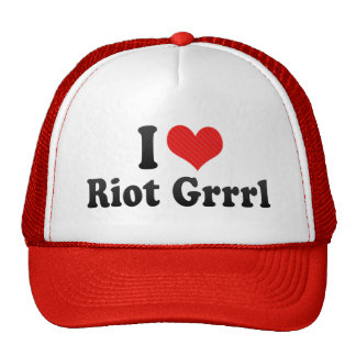 I Love Riot Grrrl Trucker Hat