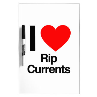 i love rip currents Dry-Erase whiteboards