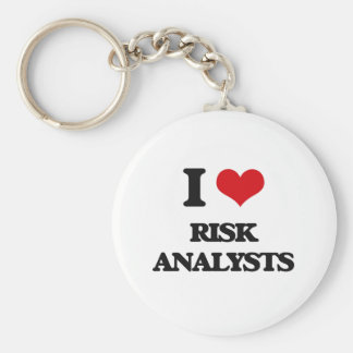 I love Risk Analysts Key Chains