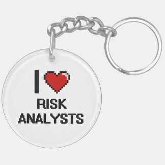 I love Risk Analysts Double-Sided Round Acrylic Keychain