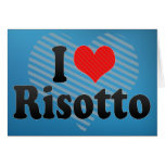 I Love Risotto Greeting Card