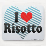 I Love Risotto Mouse Pad
