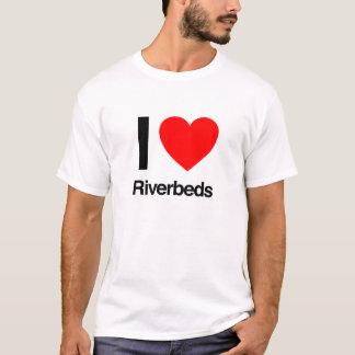 i love riverbeds T-Shirt