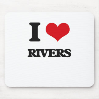 I love Rivers Mouse Pad
