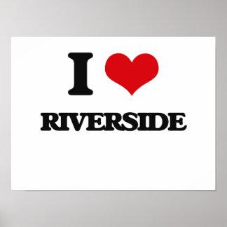 I love Riverside Print