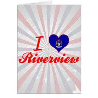 I Love Riverview, Michigan Greeting Card