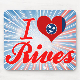 I Love Rives, Tennessee Mousepads