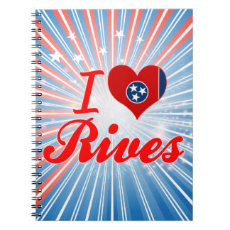 I Love Rives, Tennessee Journals