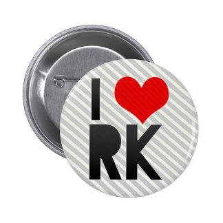 I Love RK Pin
