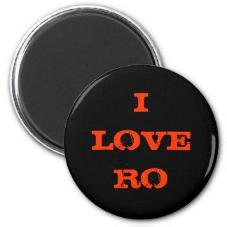 I LOVE RO MAGNET