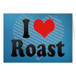 I Love Roast Card