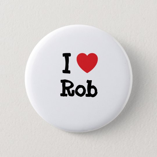 I love Rob heart custom personalized Pinback Button