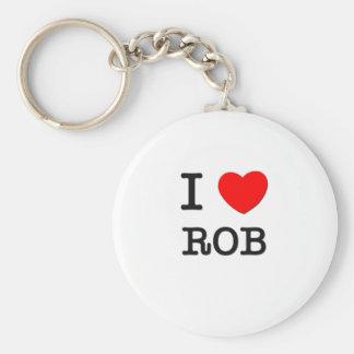 I Love Rob Keychain