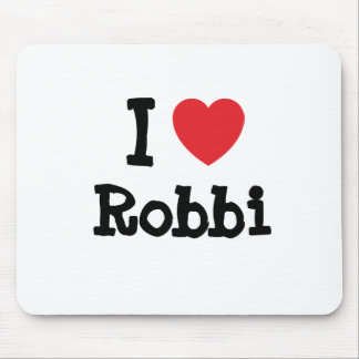 I love Robbi heart T-Shirt Mouse Pad