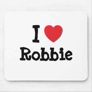I love Robbie heart T-Shirt Mouse Pad