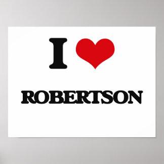 I Love Robertson Poster