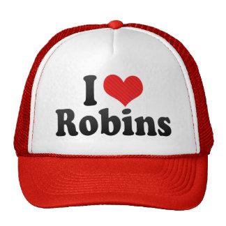 I Love Robins Trucker Hat